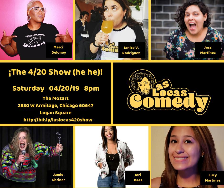 Las Locas Comedy The 4/20 Show